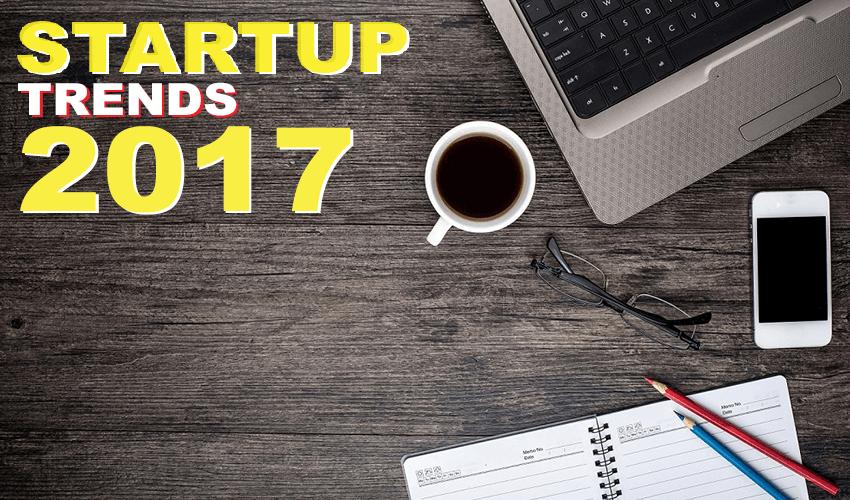 start-ups-trends-2017